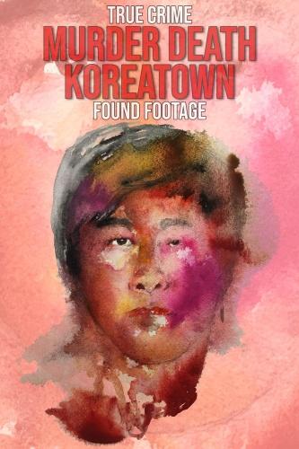 Murder Death Koreatown 2020 1080p AMZN WEBRip DDP2 0 x264-alfaHD