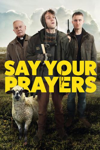 Say Your Prayers 2020 1080p WEB-DL DD5 1 H 264-EVO