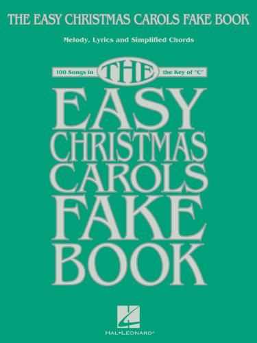 The Easy Christmas Carols Fake Book     (2017)