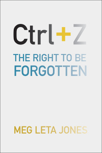 Ctrl + Z - The Right to Be Forgotten