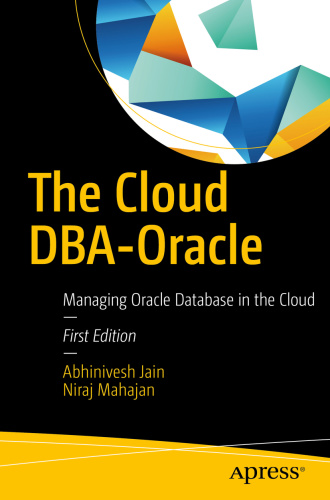 The Cloud DBA Oracle   Managing Oracle Database in the Cloud