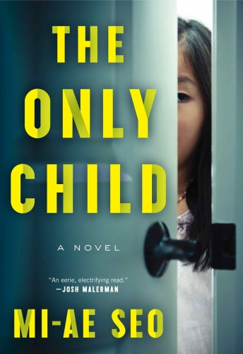 The Only Child by Mi ae Seo