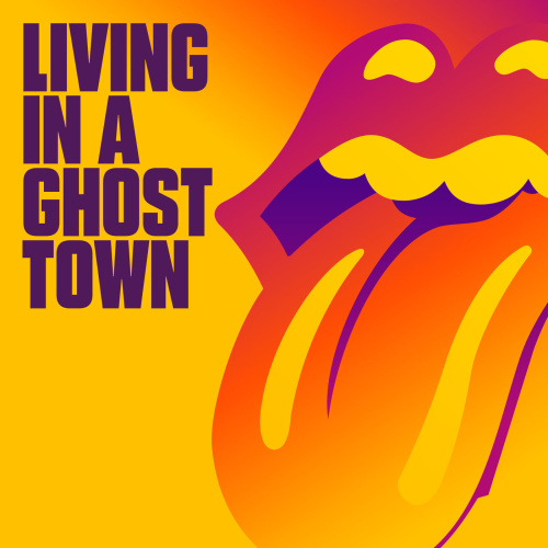 The Rolling Stones Living In A Ghost Town (2020) [Hi Res stereo single]