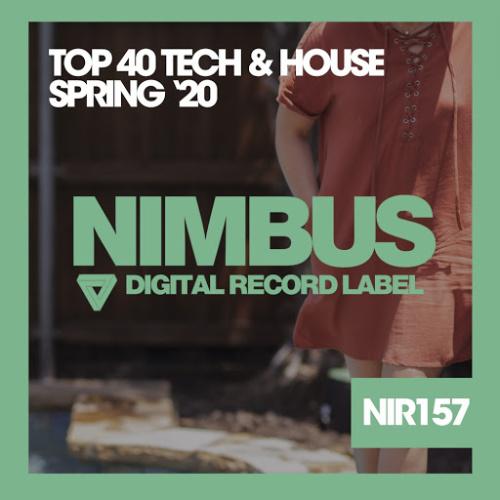 Top 40 Tech & House Spring 20 (2020)