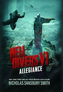 Hell Divers VI  Allegiance by Nicholas Sansbury Smith