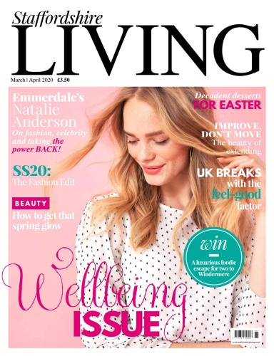 Staffordshire Living - March-April (2020)