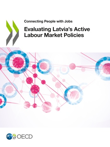 Connecting People with Jobs Evaluating Latvia's Active Labour Market Policies
