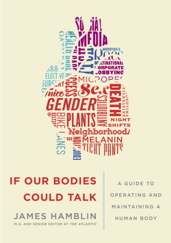 If Our Bodies Could Talk   A Guide to Operating and Maintaining a Human Body