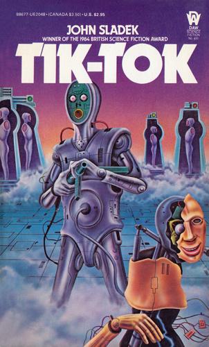 1983 Tik-Tok - John Sladek