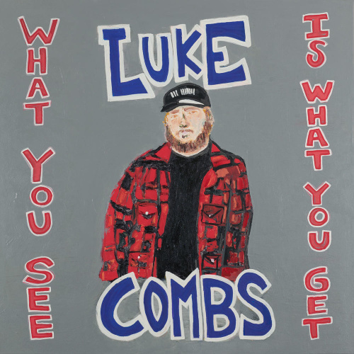 Luke Combs   What You See Is What You Get (2019)