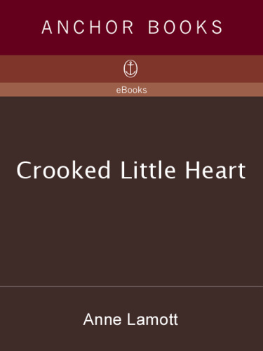 Crooked Little Heart by Anne Lamott