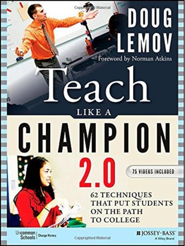 Teach Like a Ch&ion 2 0  62 Techniques that Put Students on the Path to College Ed 2