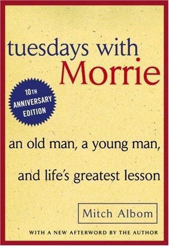Tuesdays With Morrie   Albom Mitch