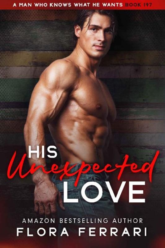 His Unexpected Love  An Instalo - Flora Ferrari