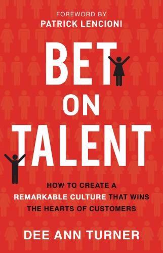 Bet on Talent by Dee Ann Turner