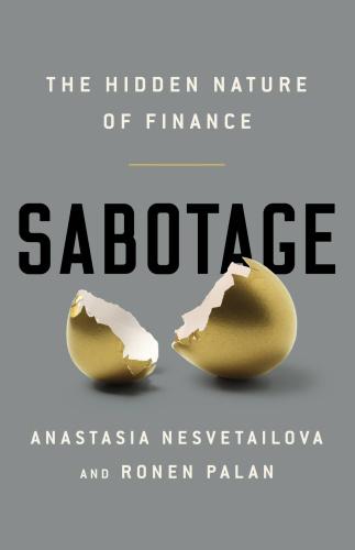Sabotage- The Hidden Nature of Finance
