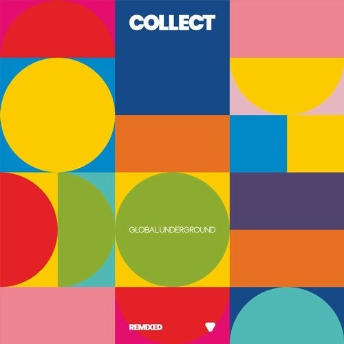 Collect   Global Underground Remixed (2019)