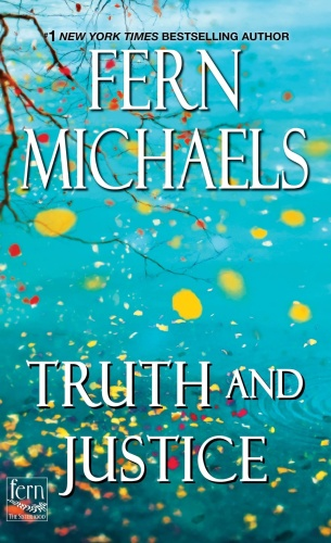 Truth and Justice by Fern Michaels
