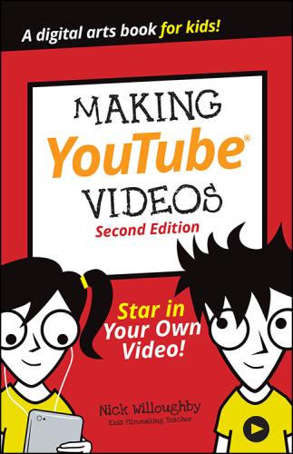 Making YouTube Videos & 40;Dummies Junior& 41;, 2nd Edition