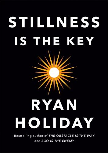 Stillness Is the Ke
