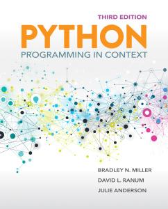 Python Programming in Context, 3rd Ed - Miller, Ranum, Anderson
