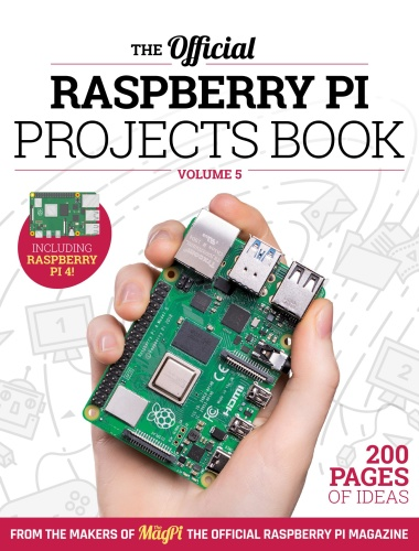 The Official Raspberry Pi Projects Book - Projects Book Vol5 (2019)