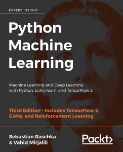 Python Machine Learning Machine Learning and Deep Learning with Python, 3rd Edition