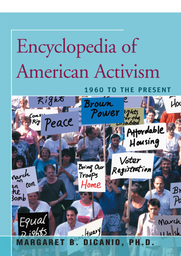 Encyclopedia of American Activism -  to the Present (1960)