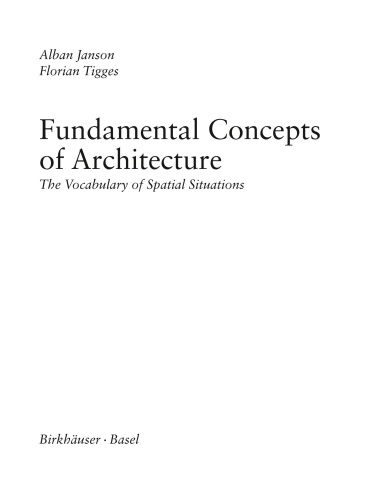 Fundamental Concepts of Architecture   The Vocabulary of Spatial Situations
