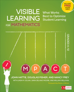 Visible Learning for Mathematics, Grades K 12   What Works Best to Optimize Stud