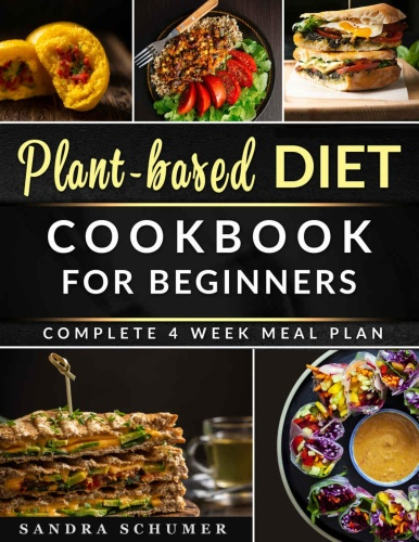 Plant-Based Diet Cookbook for Beginners Quick  Easy Recipes