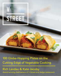 V Street   100 Globe Hopping Plates on the Cutting Edge of Vegetable Cooking