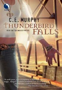 Thunderbird Falls - C E  Murphy
