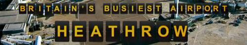 Britains Busiest Airport Heathrow S06E01 720p HDTV x264-LiNKLE