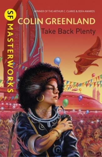 1990 Take Back Plenty - Colin Greenland