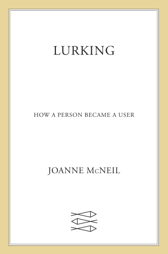 Lurking How a Person Became a User