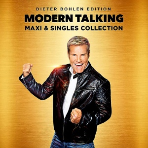 Modern Talking   Maxi And Singles Collection (Dieter Bohlen Edition) (2019)