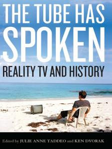 The Tube Has Spoken - Reality TV and History