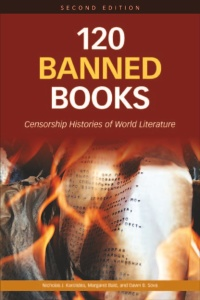 120 Banned Books- Censorship Histories of World Literature, 2nd edition