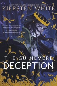 The Guinevere Deception (Camelot Rising Trilogy, n  1) by Kiersten White