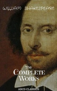 The Complete Works of William Shakespeare, Vol  9 of 9- Othello; Antony and Cleopa...