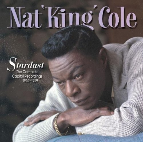 Nat King Cole   Stardust The Complete Capitol Recordings 1955 1959 (2006)