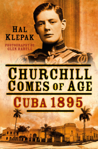 Churchill Comes of Age - Cuba (1895)