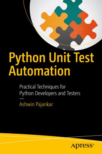 Python Unit Test Automation   Practical Techniques for Python Developers and Tes