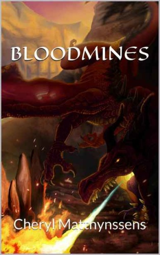 Bloodmines by Cheryl Matthynssens