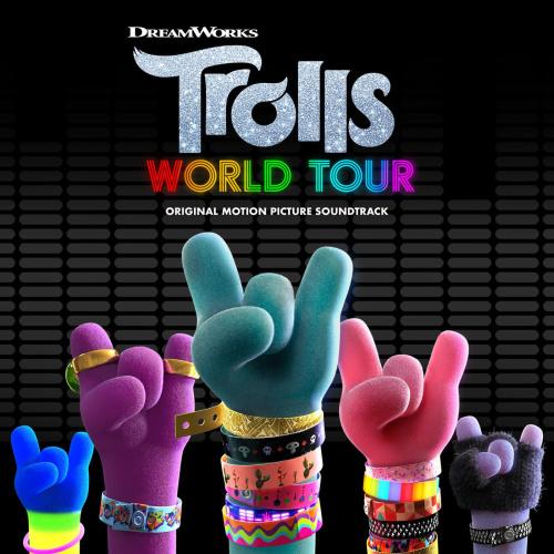 VA   TROLLS World Tour (Original Motion Picture Soundtrack) (2020)