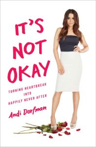 It's Not Okay - Turning Heartbreak into Happily Never After