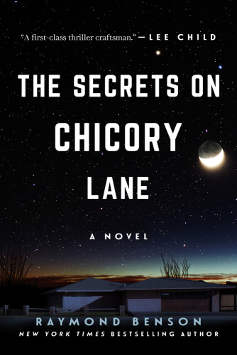 The Secrets on Chicory Lane   Raymond Benson