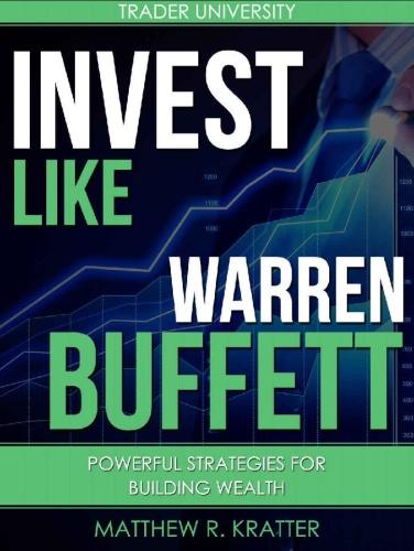 Invest Like Warren Buffett by Matthew R  Kratter