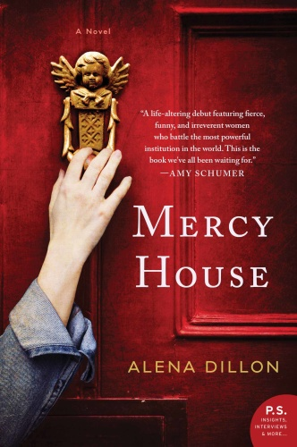Mercy House A Novel